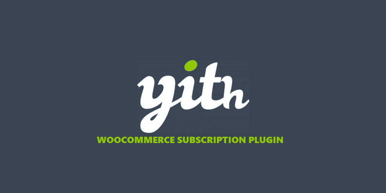 Yith WooCommerce Subscriptions Plugins For Online Stores