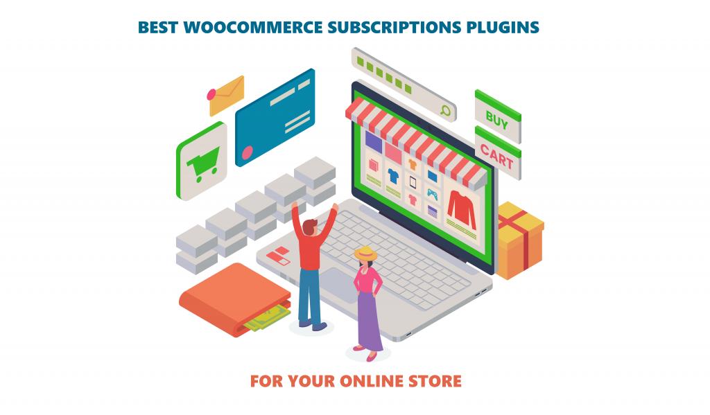 Best WooCommerce Subscriptions Plugins