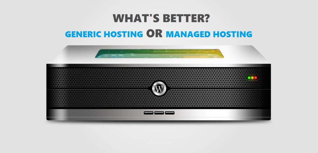 Generic Hosting And Managed Hosting