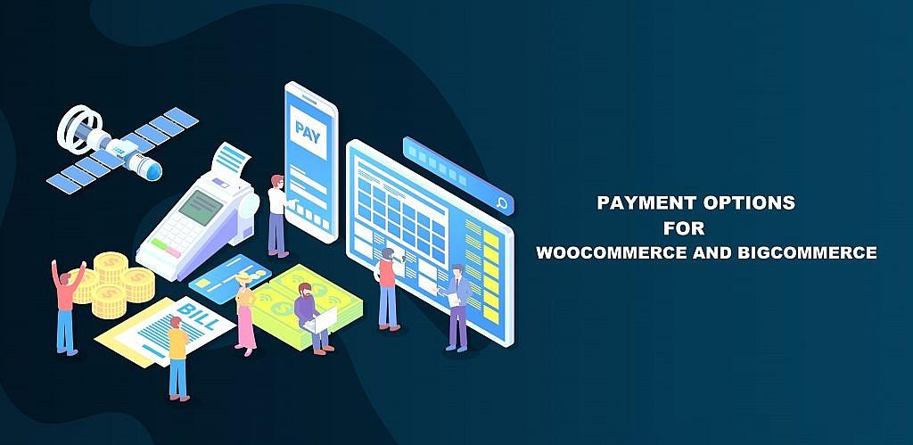 WooCommerce vs BigCommerce Payment Options
