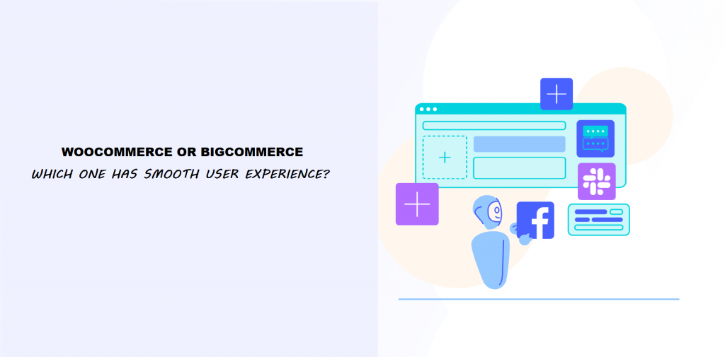 WooCommerce and bigcommerce user experience