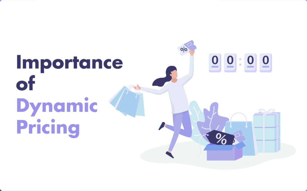 Importance of dynamic pricing