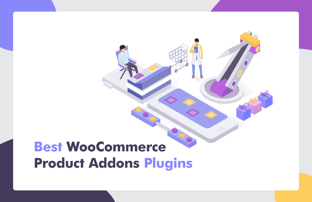 Best WooCommerce Product Addons Plugins