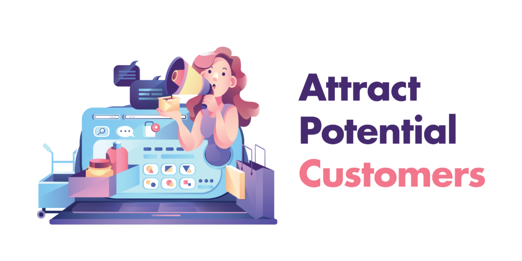 attract potential customers
