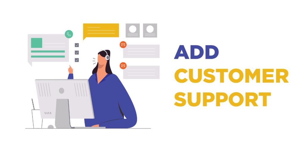 add customer support