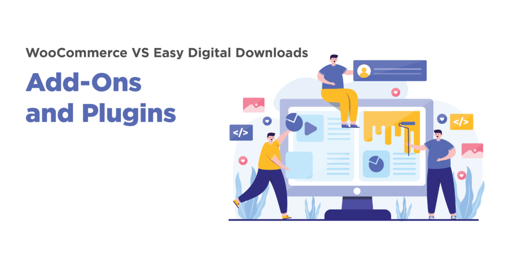 woocommerce or easy digital downloads: add-ons and plugins