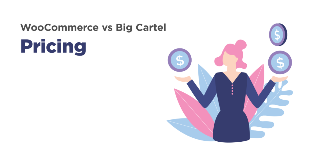 woocommerce and big cartel: pricing