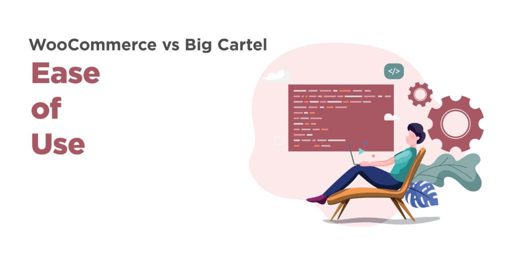 woocommerce and big cartel: ease of use