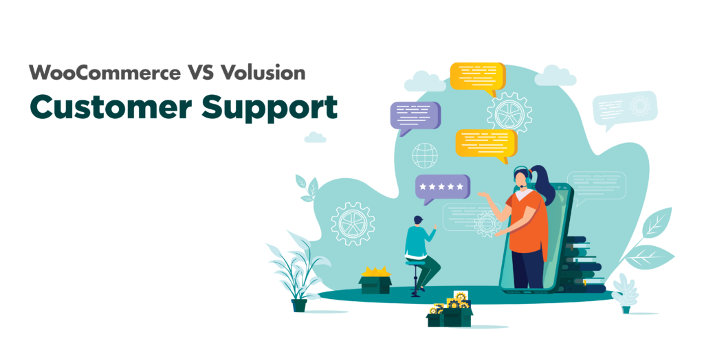 woocommerce or volusion: customer support