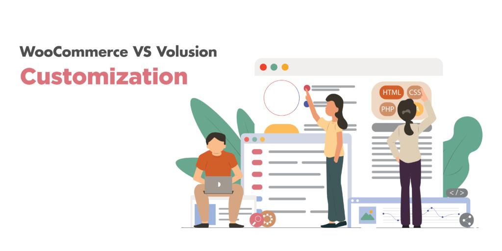 woocommerce vs volusion: customization